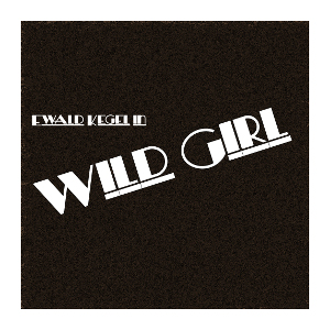 Video Clip 'Wild Girl'
