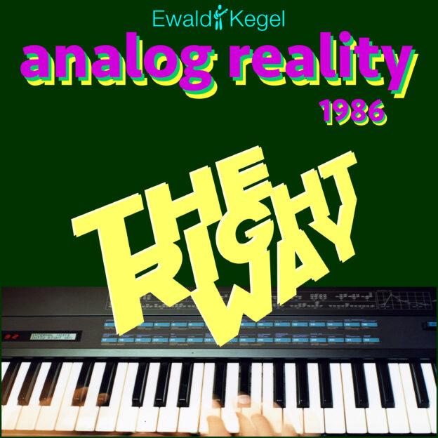 Analog Reality 1986: The Right Way